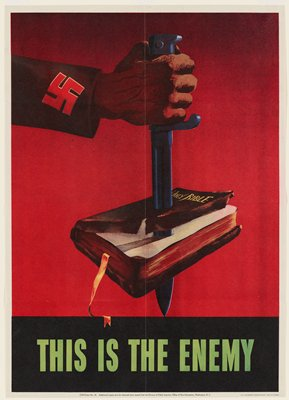 """World War II poster. An arm with a swastika on its sleeve stabs a dagger through a book labeled """"Holy Bible""""."""
