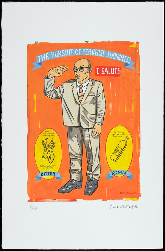 "standing man wearing light grey suit, white shirt and tan and red striped tie, with dark grey shoes and black rimmed glasses, giving an awkward, upside-down salute; orange ground; yellow medallions with text, images of antelope and bottle, and blue ribbons with text at lower corners; blue ribbon and red area at top with text: ""THE PURSUIT OF PERVERSE THOUGHTS. / I SALUTE"""